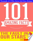 The Fault In Our Stars 101 Amazingly True Facts You Didn T Know Book PDF