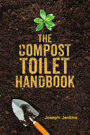 The Compost Toilet Handbook Book