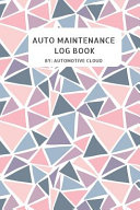 Auto Maintenance Log Book