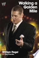 """Walking a Golden Mile"" by Neil Chanlder, William Regal"