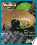 Snakes  : Everything about Selection, Care, Nutrition, Diseases, Breeding, and Behavior