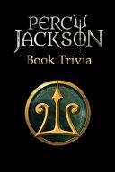 Percy Jackson Book Trivia Book