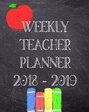 Weekly Teacher Planner 2018   2019