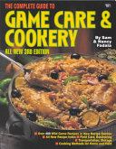 The Complete Guide to Game Care & Cookery