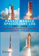 Praxis Manned Spaceflight Log 1961 2006