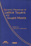 Pdf Dynamic Response of Lattice Towers and Guyed Masts