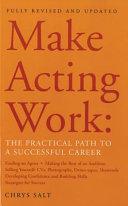 Make Acting Work