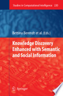 Knowledge Discovery Enhanced with Semantic and Social Information Book