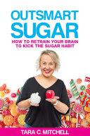 Outsmart Sugar