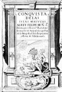 Conquista de las Islas Malucas al rey Felipe III ...