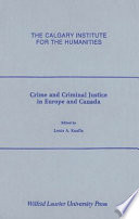 Crime and Criminal Justice in Europe and Canada