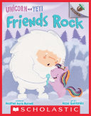 Pdf Friends Rock: An Acorn Book (Unicorn and Yeti #3) Telecharger