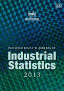 International Yearbook of Industrial Statistics 2013