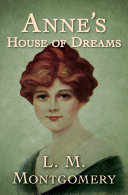 Anne's House of Dreams Book
