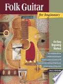 Folk Guitar Beginners To Advanced _