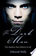 The Dark Man Book PDF