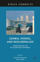 Zambia, Mining, and Neoliberalism