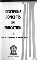 Discipline Concepts in Education