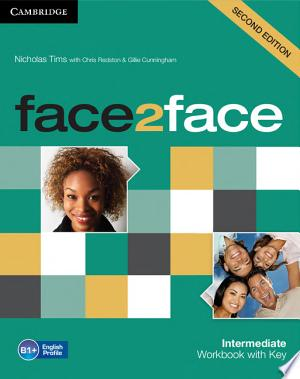Download Face2face Intermediate Workbook with Key Free Books - Dlebooks.net