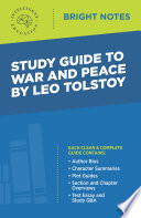 Study Guide to War and Peace by Leo Tolstoy
