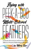 Flying With Peek a Boo Multi Colored Feathers