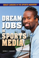 Dream Jobs in Sports Media