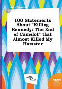 100 Statements about Killing Kennedy Book PDF