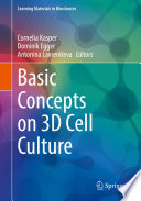 Basic Concepts on 3D Cell Culture