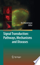 Signal Transduction  Pathways  Mechanisms and Diseases