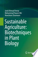 Sustainable Agriculture  Biotechniques in Plant Biology