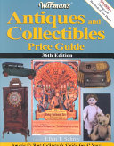 Warman s Antiques and Collectibles Price Guide