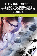 The Management of Scientific Integrity within Academic Medical Centers