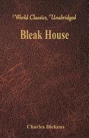 Bleak House (World Classics, Unabridged)
