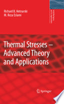 Thermal Stresses Advanced Theory And Applications Book PDF