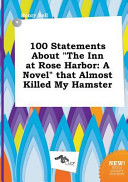 100 Statements about the Inn at Rose Harbor