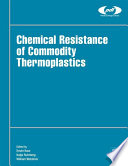 Chemical Resistance of Commodity Thermoplastics Book