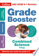 AQA GCSE 9-1 Combined Science Grade Booster (Grades 3-9): For the 2020 Autumn & 2021 Summer Exams (Collins GCSE Grade 9-1 Revision)