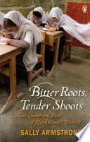 Bitter Roots Tender Shoots