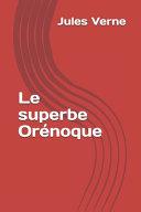 Le superbe Orénoque