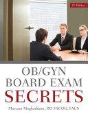 OB GYN Board Exam Secrets