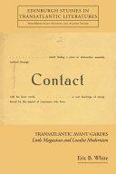 Transatlantic Avant-Gardes: Little Magazines and Localist Modernism