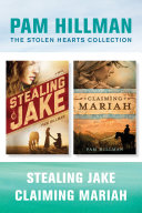 Pdf The Stolen Hearts Collection: Stealing Jake / Claiming Mariah Telecharger
