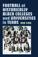 link to Football at historically black colleges and universities in Texas in the TCC library catalog