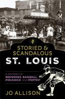 Storied   Scandalous St  Louis