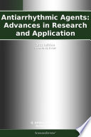 Antiarrhythmic Agents Advances In Research And Application 2011 Edition Book PDF