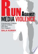 Run Against Media Violence