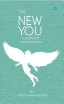 THE NEW YOU  A journey of transformation
