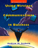 Using Wireless Communications in Business