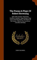 The Poems   Plays of Robert Browning