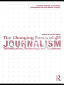 The Changing Faces of Journalism Book